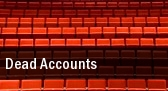 Dead Accounts Cincinnati tickets