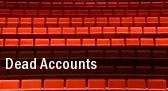 Dead Accounts Music Box Theatre tickets