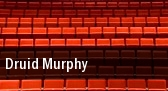 Druid Murphy tickets