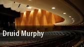 Druid Murphy Kennedy Center Eisenhower Theater tickets