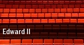 Edward II tickets