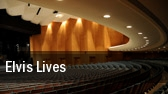 Elvis Lives Lied Center For Performing Arts tickets