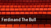 Ferdinand the Bull Jorgensen Center tickets
