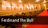 Ferdinand the Bull Zeiterion Theatre tickets