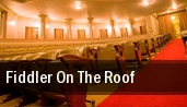 Fiddler On The Roof Lowell Memorial Auditorium tickets