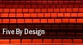 Five By Design Newberry Opera House tickets