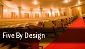 Five By Design Palace Theater tickets
