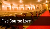 Five Course Love tickets