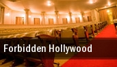 Forbidden Hollywood Wells Fargo Center for the Arts tickets
