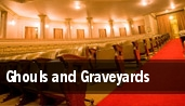 Ghouls and Graveyards tickets