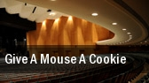 Give A Mouse A Cookie tickets