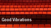 Good Vibrations Myrtle Beach tickets