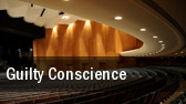 Guilty Conscience Towle Theater tickets