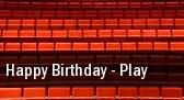Happy Birthday - Play The Beckett Theatre at Theatre Row tickets