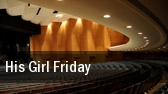 His Girl Friday Shaw Festival Theatre tickets