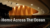 Home Across the Ocean The Studio Theatre tickets