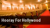 Hooray For Hollywood tickets