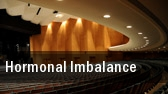 Hormonal Imbalance Newark tickets