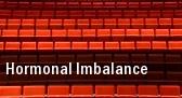 Hormonal Imbalance Shoreline Ballroom tickets