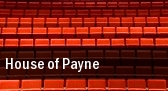 House of Payne Heymann Performing Arts Center tickets