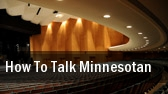 How To Talk Minnesotan Yellow Tree Theatre tickets