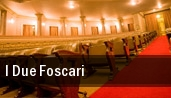 I Due Foscari Milano tickets