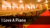I Love A Piano Genesee Theatre tickets