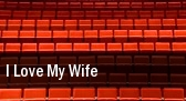I Love My Wife tickets