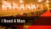 I Need A Man Warner Theatre tickets