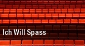 Ich Will Spass Colosseum Theater tickets