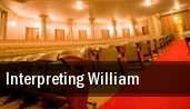 Interpreting William Mainstage tickets