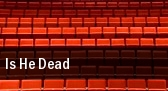 Is He Dead Lyceum Theatre tickets