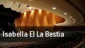 Isabella El La Bestia tickets