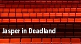 Jasper In Deadland tickets
