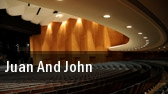 Juan and John tickets