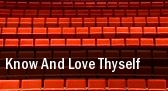 Know And Love Thyself Orpheum Theatre tickets