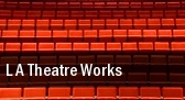 L.A. Theatre Works University of Denver tickets