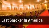Last Smoker In America New York tickets