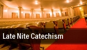 Late Nite Catechism Easton tickets