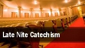 Late Nite Catechism Merryman Performing Arts Center tickets