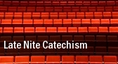 Late Nite Catechism Veterans Memorial Auditorium tickets