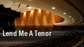 Lend Me a Tenor Hangar Theatre tickets