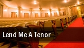 Lend Me a Tenor Music Box Theatre tickets