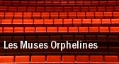 Les Muses Orphelines Montreal tickets