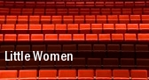 Little Women Claire Trevor Theatre tickets