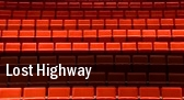Lost Highway Wells Theatre tickets