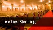 Love Lies Bleeding tickets