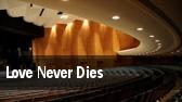 Love Never Dies Los Angeles tickets