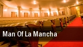 Man Of La Mancha tickets