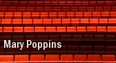 Mary Poppins Atwood Concert Hall tickets